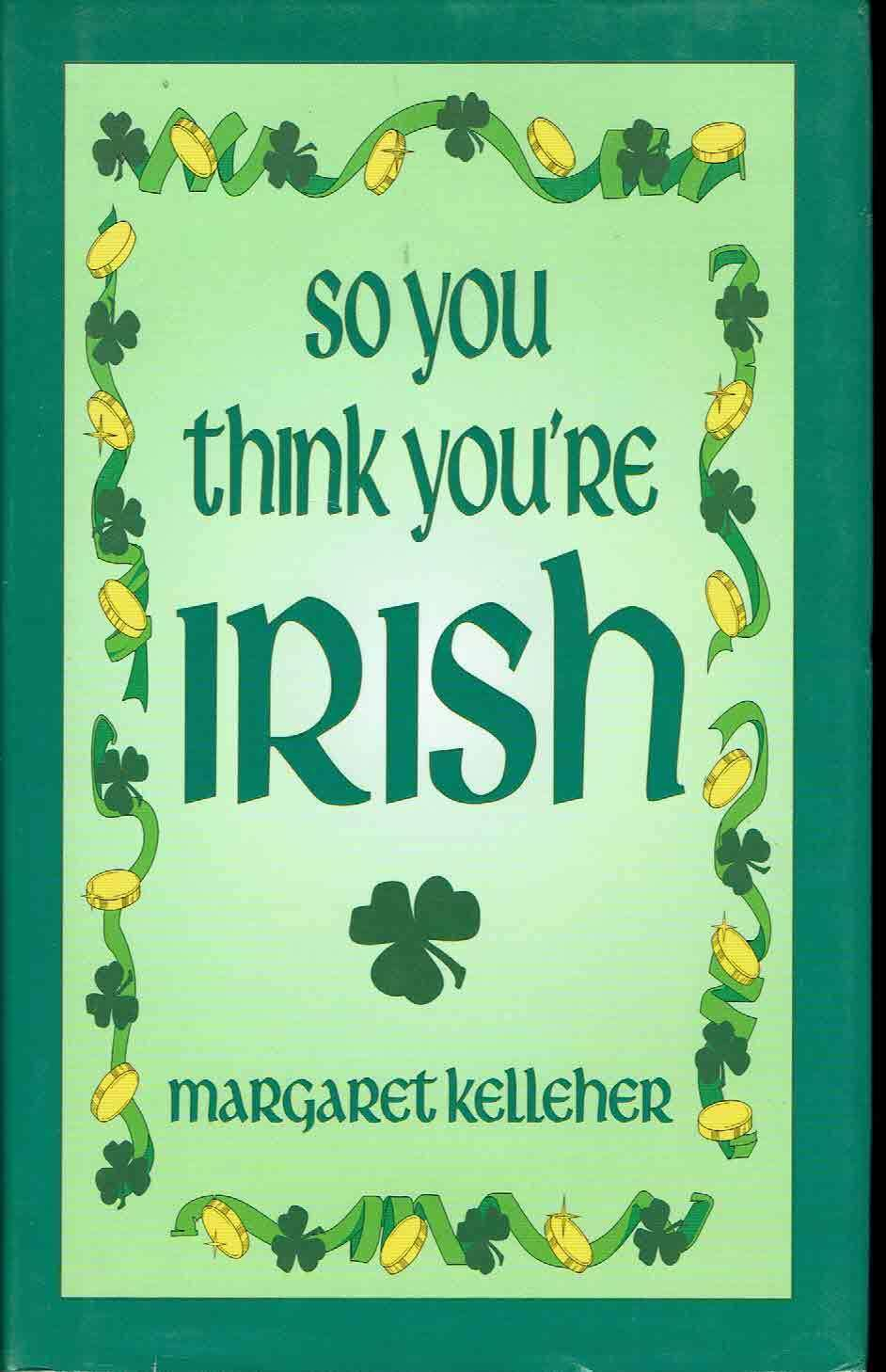 Image for So You Think You're Irish
