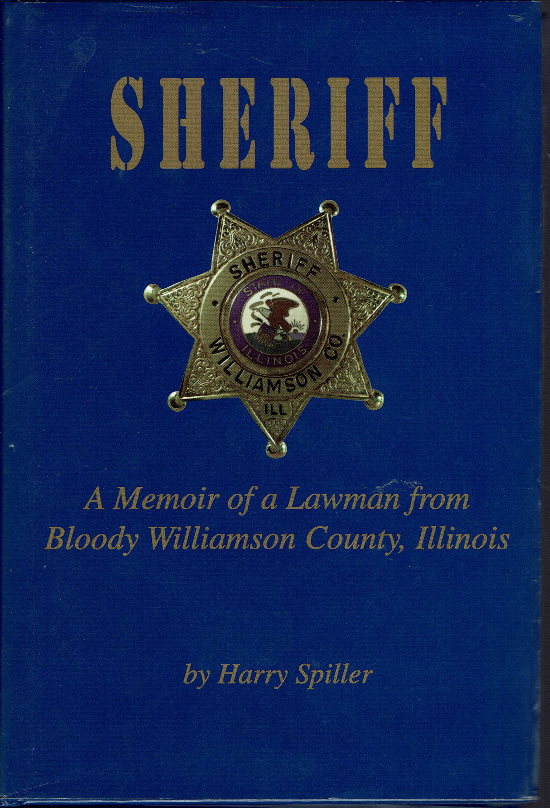 Image for Sheriff:  A Memoir of a Lawman from Bloody Williamson County, Illinois